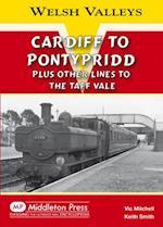 Cardiff to Pontypridd (Welsh Valleys)