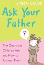 Ask Your Father af Emma Cook