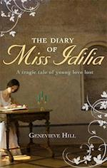 The Diary of Miss Idilia