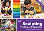 Sculpting Stuffing and Squeezing (Carrying on in Key Stage 1)