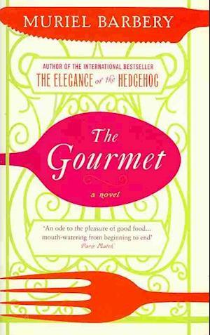 Bog hardback The Gourmet af Alison Anderson Muriel Barbery