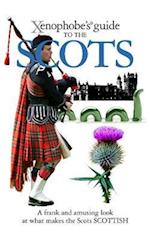 The Xenophobe's Guide to the Scots (Xenophobe's Guide)