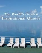 World's Greatest Inspirational Quotes