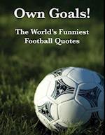 Own Goals!