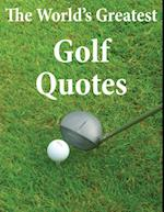 World's Greatest Golf Quotes