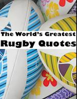 World's Greatest Rugby Quotes