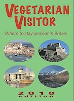 Vegetarian Visitor (Vegetarian Visitor Where to Stay Eat in Britain)