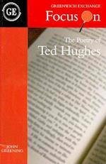 The Poetry of Ted Hughes (Focus on)