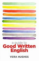 A Guide to Good Written English