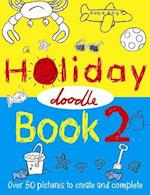 The Holiday Doodle Book 2