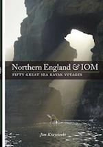 Northern England & IOM - Fifty Great Sea Kayak Voyages