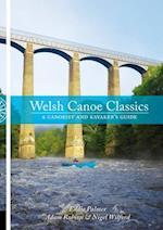 Welsh Canoe Classics (Canoe Classics)
