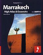 Marrakech: High Atlas & Essaouira, Footprint Destination Guide
