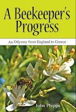 A Beekeeper's Progress af John Phipps
