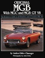 Original MGB with MGC and MGB GT V8 af Anders Ditlev Clausager, John Colley, Mark Hughes