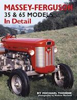 Massey-Ferguson 35 & 65 Models in Detail