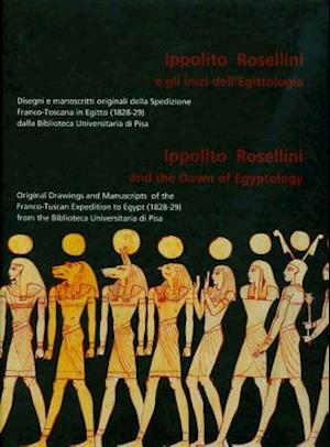 Ippolito Rosellini and the Dawn of Egyptology