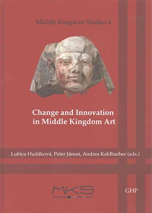 Bog, hardback Change and Innovation in Middle Kingdom Art