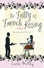 Folly of French Kissing