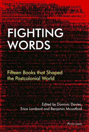 Bog, hardback Fighting Words af Dominic Davies, Benjamin Mountford, Erica Lombard