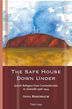 The Safe House Down Under (Exile Studies, nr. 15)