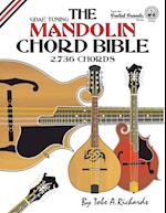 The Mandolin Chord Bible: GDAE Standard Tuning 2,736 Chords