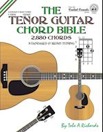 The Tenor Guitar Chord Bible: Standard and Irish Tuning 2,880 Chords af Tobe A. Richards