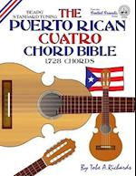The Puerto Rican Cuatro Chord Bible: BEADG Standard Tuning 1,728 Chords af Tobe A. Richards