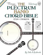 The Plectrum Banjo Chord Bible: CGBD Standard Tuning 1,728 Chords