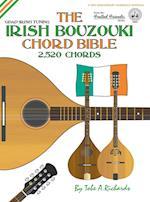 The Irish Bouzouki Chord Bible: GDAD Irish Tuning 2,520 Chords