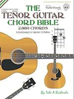 The Tenor Guitar Chord Bible af Tobe A. Richards
