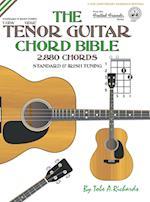 The Tenor Guitar Chord Bible: Standard and Irish Tuning 2,880 Chords