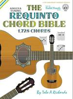 The Requinto Chord Bible: ADGCEA Standard Tuning 1,728 Chords
