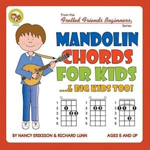 Bog, paperback Mandolin Chords for Kids...& Big Kids Too! af Nancy Eriksson, Richard Lunn