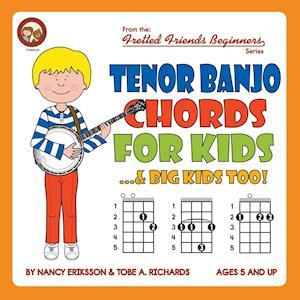 Bog, hæftet Tenor Banjo Chords for Kids...& Big Kids Too! af Nancy Eriksson, Tobe A. Richards