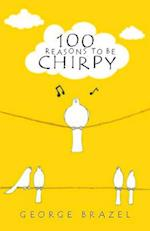 100 Ways to be Chirpy