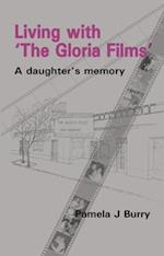 """Living with the """"Gloria Films"""""""