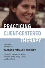 Practicing Client-Centered Therapy