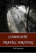 Complete Travel Writing