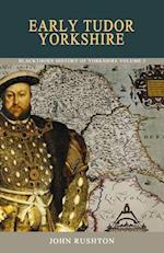 Early Tudor Yorkshire