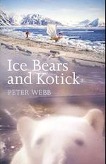 Ice Bears and Kotick af Peter Webb