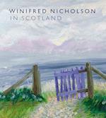 Winifred Nicholson in Scotland
