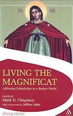 Living the Magnificat af Mark Chapman