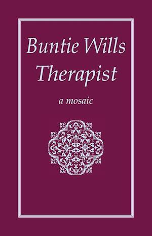 Bog, hæftet Buntie Wills Therapist: A Mosaic