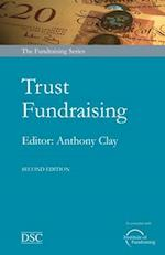 Trust Fundraising (Fundrasing Series)