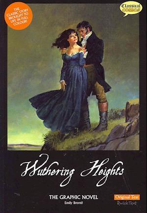 Bog, paperback Wuthering Heights the Graphic Novel Original Text af Emily Bronte, Sean Michael Wilson, John M Burns