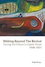 Writing Beyond the Revival af Philip O'Leary