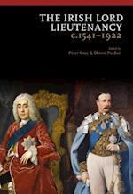 The Irish Lord Lieutenancy c. 1541-1922