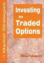 Investing in Traded Options (Market Strategies)