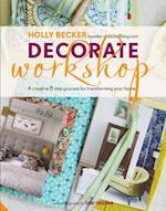 Decorate Workshop af Holly Becker